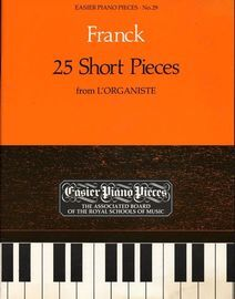 25 Short Pieces - from L'Organiste - Easier Piano Pieces Series No. 29