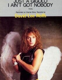 Just a Gigolo and I ain't got Nobody - Featuring David Lee Roth - Piano - Vocal - Guitar