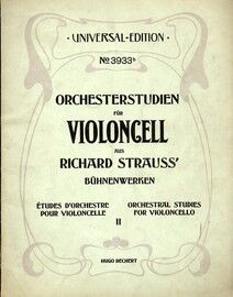 Strauss - Orchestral Studies for Cello - Volume 2 - Universal Edition No. 3933b