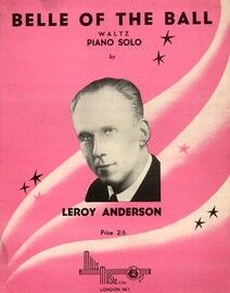 Belle of the Ball - Waltz - Leroy Anderson -  Piano Solo