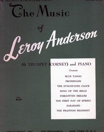 The Music of Leroy Anderson - Book One - For Bb Trumpet (Cornet) and Piano