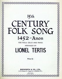 15th Century Folk Song 1452 - For Viola, Cello and Piano - With Seperate Viola and Cello Parts