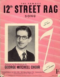 12th Street Rag - Song - Featured and Broadcast by the George Mitchell Choir - For Piano and Voice with Guitar chord symbols