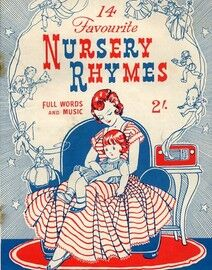 14 Favorite Nursery Rhymes, with full words and music,