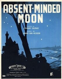 Absent Minded Moon - Song