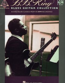 B B King blues guitar collection 1950 to 1957, 36 early blues classics from his RPM recordings