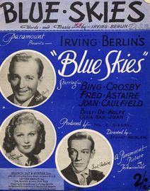Blue Skies - From the film Blue Skies starring Bing Crosby, Joan Caulfield & Fred Astaire