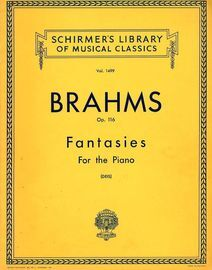 Brahms - Fantasies for the Piano - Op. 116 -  Schirmers Library of Musical Classics Vol. 1499