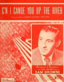 C\'N I Canoe You Up the River, featuring Arthur Godfrey