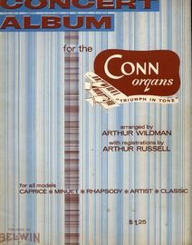 Concert Album for the Conn organs Book 1, arranged by Arthur Wildman, registrations by Arthur Russell