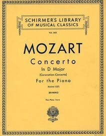 Concerto in D Major (Coronation Concerto) - K. 537 - Two Piano Score - Schirmers Library of Musical Classics Vol. 665
