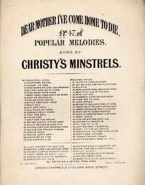 Dear Mother I've Come Home To Die: Christy Minstrels