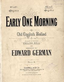 Early One Morning - Old English Ballad - As Sung in ''English Nell'' - Key of F