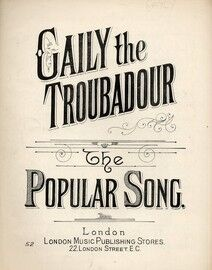 Gaily The Troubadour Touched His Guitar