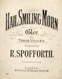 Hail Smiling Morn: song for three voices