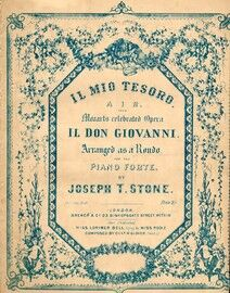 Il Mio Tesoro, air from Mozarts celebrated pera Il Don Giovanni. Arranged as a rondo for the pianoforte
