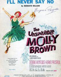 Ill Never Say No. From The Unsinkable Molly Brown