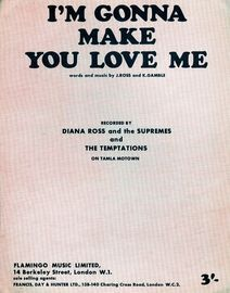 Im Gonna Make You Love Me. Diana Ross and the Supremes, The Temptations