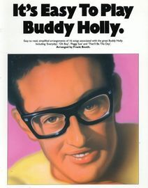 Its easy to play Buddy Holly, 16 songs arranged by Frank Booth