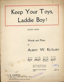 Keep Your Toys Laddie Boy. Story song
