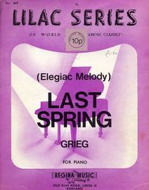 Last Spring (Elegiac Melody) - No. 87 of the Lilac Series of world famous classics