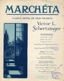 Marcheta - A love song of old Mexico -  Valse with words