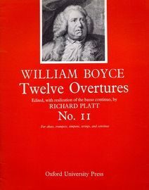 No.11 from Twelve Overtures, for oboes, trumpets, timpani, strings and continuo, edited with realization of the basso continuo