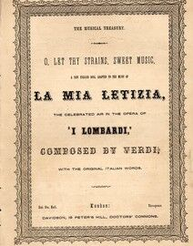 O Let Thy Strains Sweet Music, La Mia Letizia from