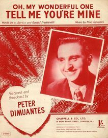 Oh, My Wonderful One, Tell Me You're Mine - Featuring Peter Dimuantes