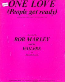 One Love, people get ready. Bob Marley and the Wailers