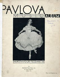 Pavlova music album, her favourite dances, in memory of the great dancer. This edition of her favourite dances is respectfully dedicated