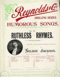 Ruthless Rhymes - Humorous Song - Featuring Nelson Jackson