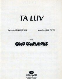 Ta Luv - Song As performed by John Mills and Judi Dench in Good Companions - Professional Copy