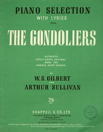 The Gondoliers - Piano Selection with Lyrics - Authentic D'Otly Carte Editions from the Famous Savoy Opera