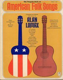 The Penguin book of American folk songs, 159 pages, 111 songs