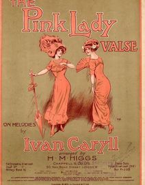 The Pink Lady - Valse on Melodies by Ivan Caryll