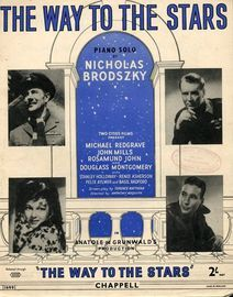 The Way to the Stars -  Piano Solo - Featuring John Mills, Michael Redgrave, Rosamund John and Douglas Montgomery
