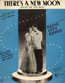Theres a New moon (Over the Old Mill) - From the R.K.O. Radio Picture Radio City Revels