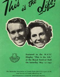 This Is The Life! - Featured in the MAYC Display 'This is the Life' at the Royal Festival Hall on Saturday May 17th 1952