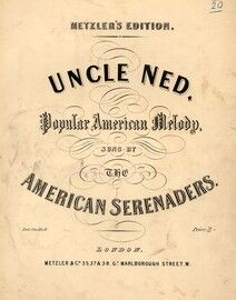 Uncle Ned, The Americal Serenaders