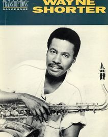 Wayne Shorter, Artist transcriptions Saxophone, 25 pieces plus biography and discography