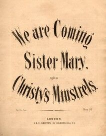 We Are Coming Sister Mary