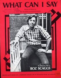 What Can I Say - Featuring Boz Scaggs