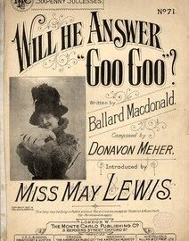 Will He Answer Goo Goo. Miss May Lewis