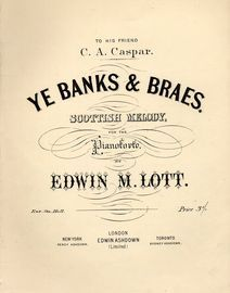 Ye Banks & Braes. Scottish Melody for the Piano