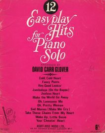 12 Easy Play Hits for Piano Solo