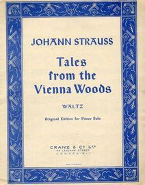 Tales from the Vienna Woods - Waltz - Original Edition for Piano Solo
