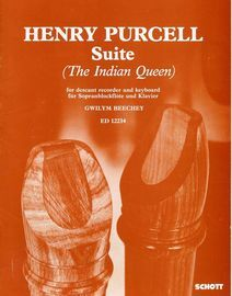 Henry Purcell Suite - The Indian Queen - For Descant Recorder and Keyboard - Seperate Recorder Part - Edition 12234