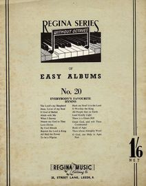 Regina Series of Easy Albums - No. 20 - Everybody's Favourtie Hymns For Piano and Voice