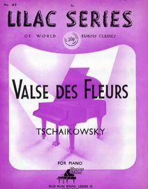 Valse des Fleurs - For Piano - No. 47 of the Lilac Series of world famous classics